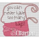 YOu can never have too many bags cross stitch chart